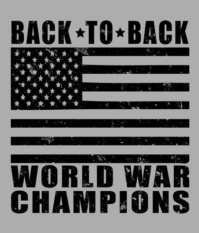 BACK TO BACK WORLD WAR CHAMPS T-SHIRT DESIGN