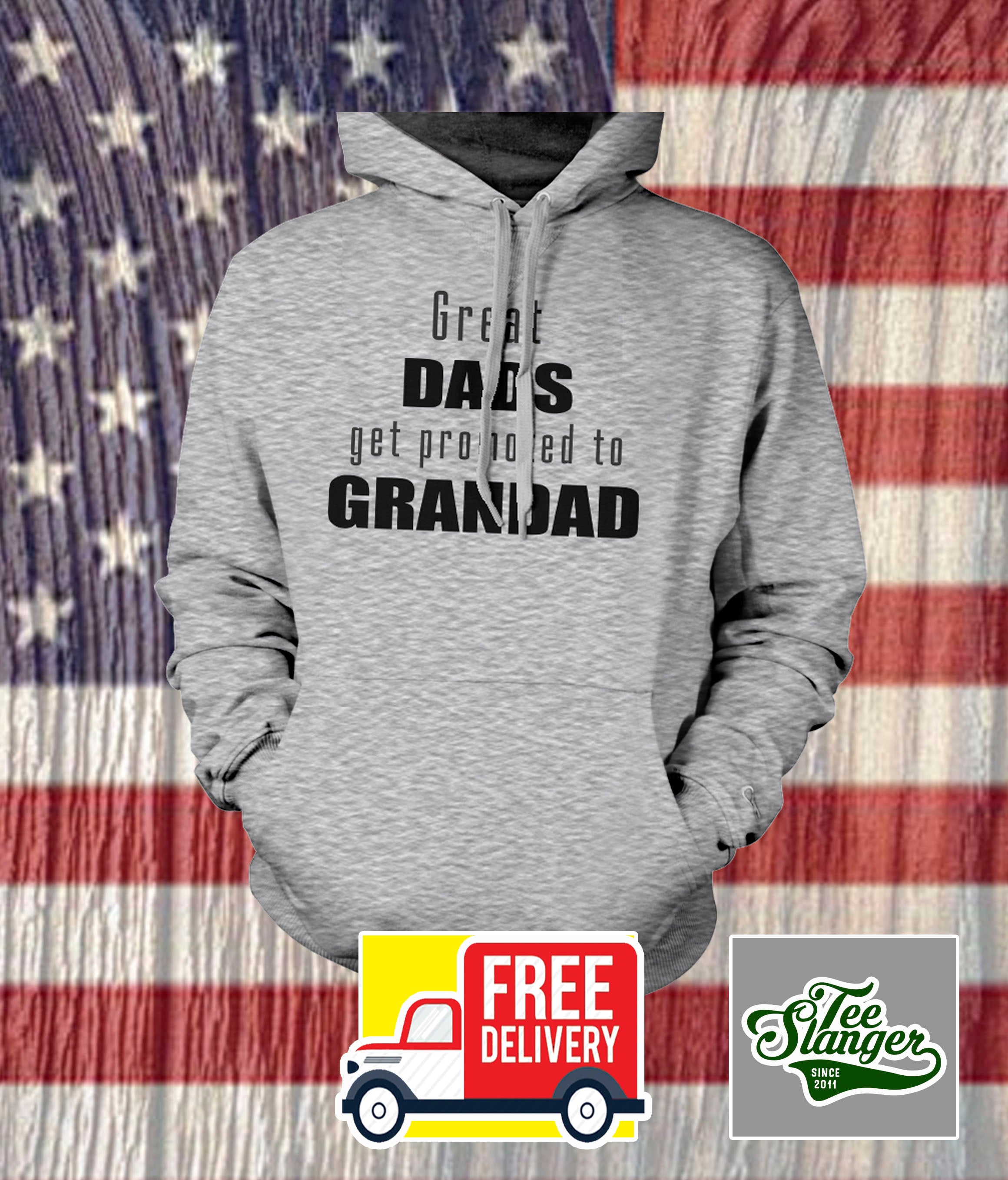GREAT DADS GET PROMOTED TO GRANDAD HOODIE