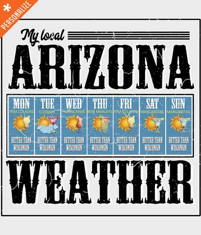 Funny Arizona Weather t-shirt design closeup