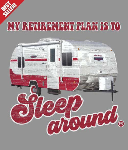 Camping tee shirt design closeup - retirement plan
