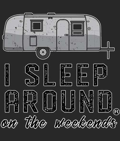 I Sleep Around camping tee shirt design closeup