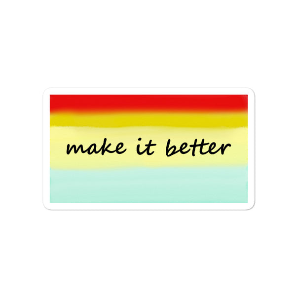 Make It Better Yoga Saying Zen Bubble-free stickers