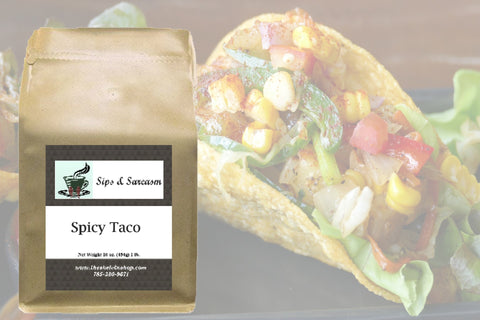 Spicy Taco Flavored Coffee