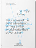 The Copy Book: How some of the best advertising writers in the world write their advertising.