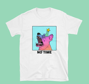 No Time! - White