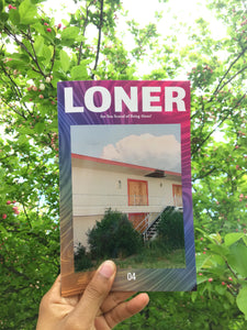 Issue 4 -LONER Magazine