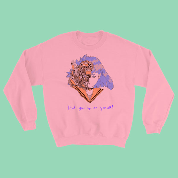 Dont Give Up! Crewneck - Pink