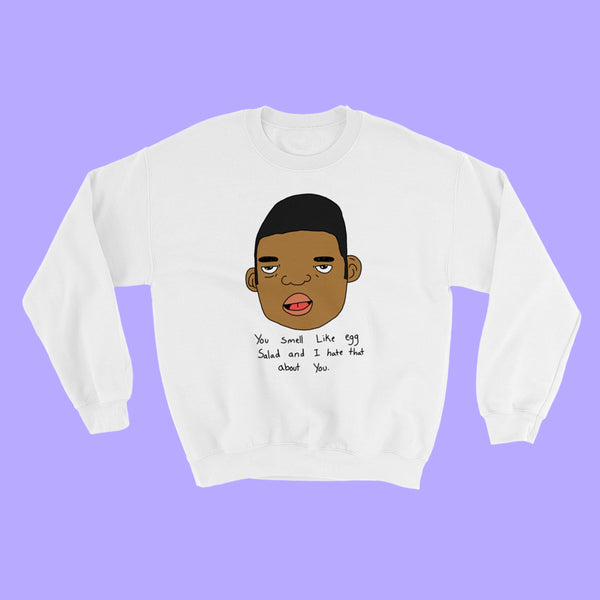 You Smell! Crewneck - White