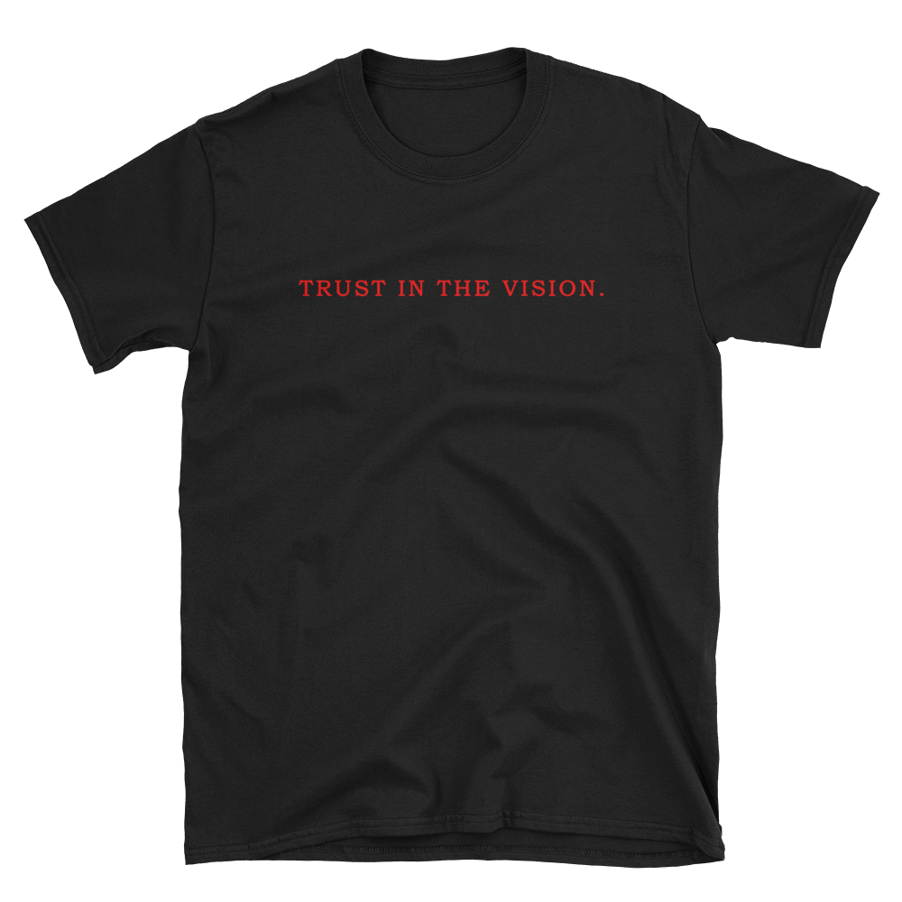 Trust in the Vision (Black)