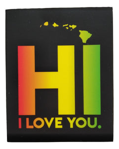 Sticker - HI I LOVE YOU - Rasta - 3 inch