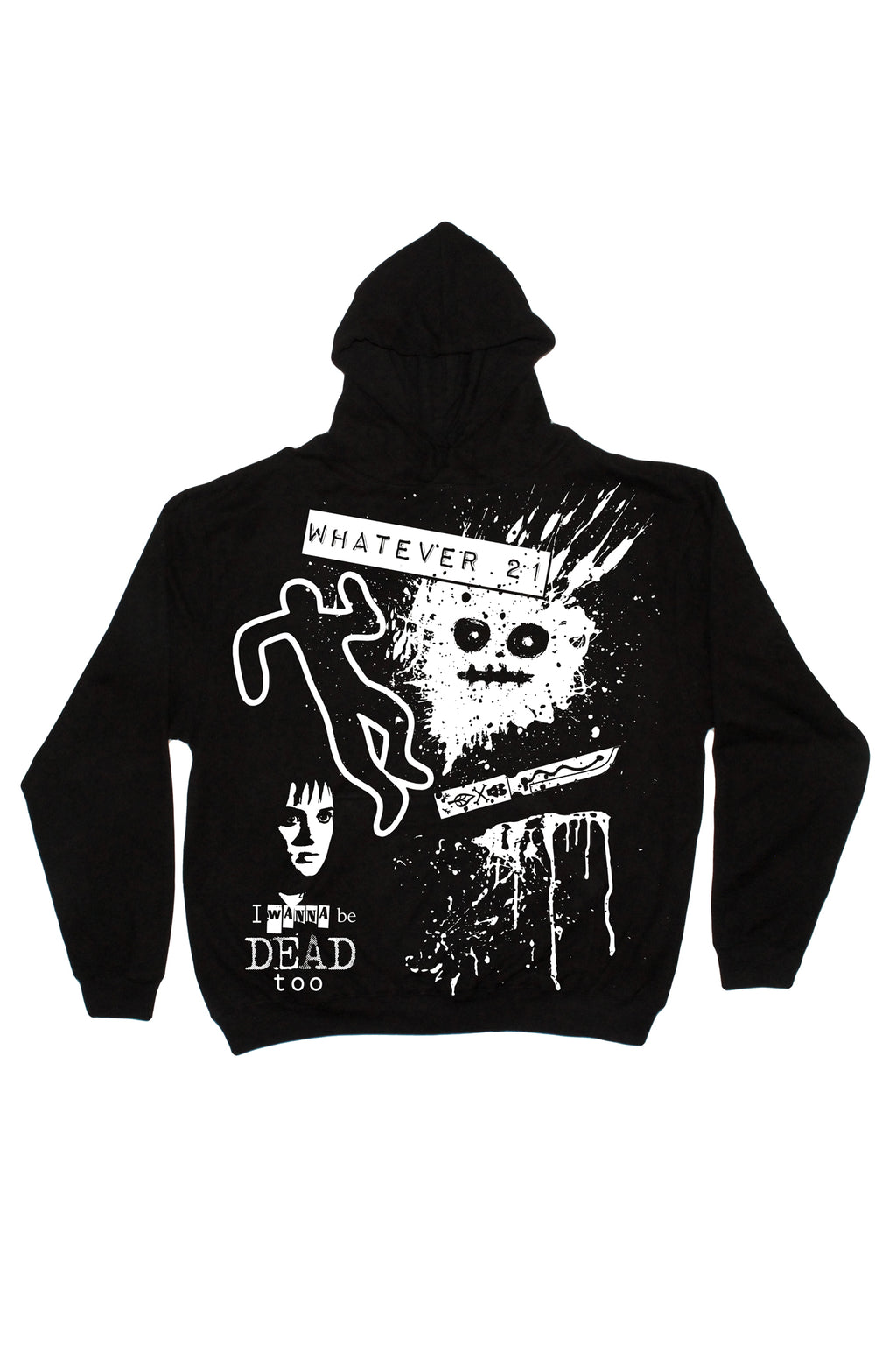 I Wanna Be Dead Too Hoodie