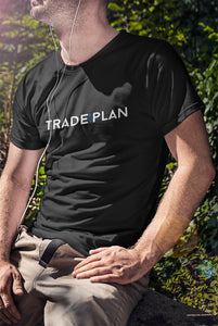 Trade Your Plan Black T-Shirt