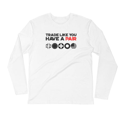 Trade Like You Have A Pair - White Long Sleeve Fitted Crew