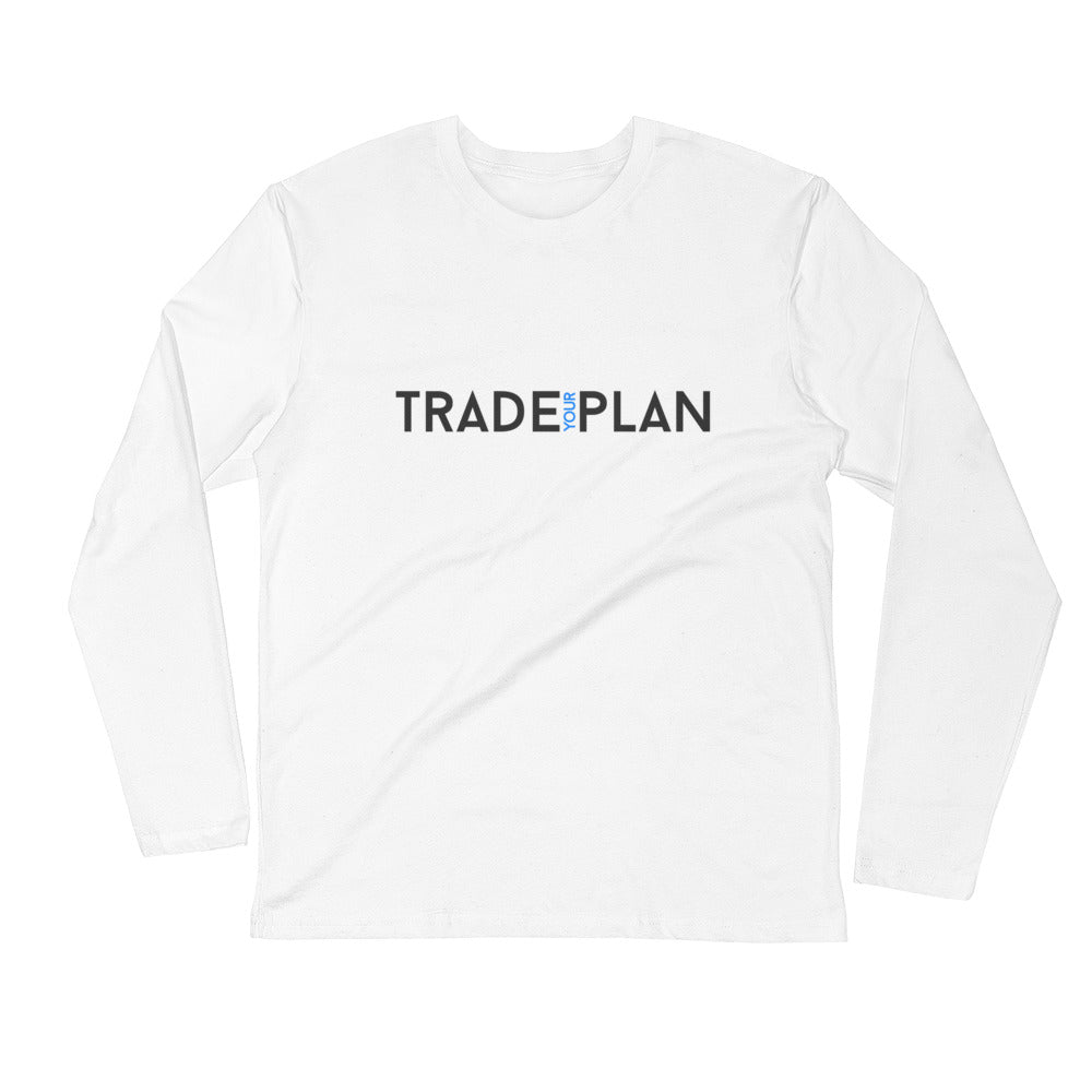 Trade Your Plan White Long Sleeve