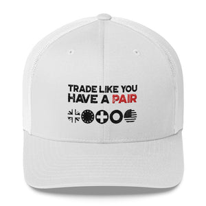 Trade Like You Have a Pair Hat