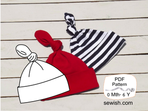 Top Knot Baby Hat Sewing Patterns, Sizes NEWBORN - 6 YEARS