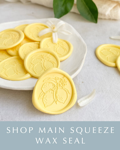 Main Squeeze Wax Seal