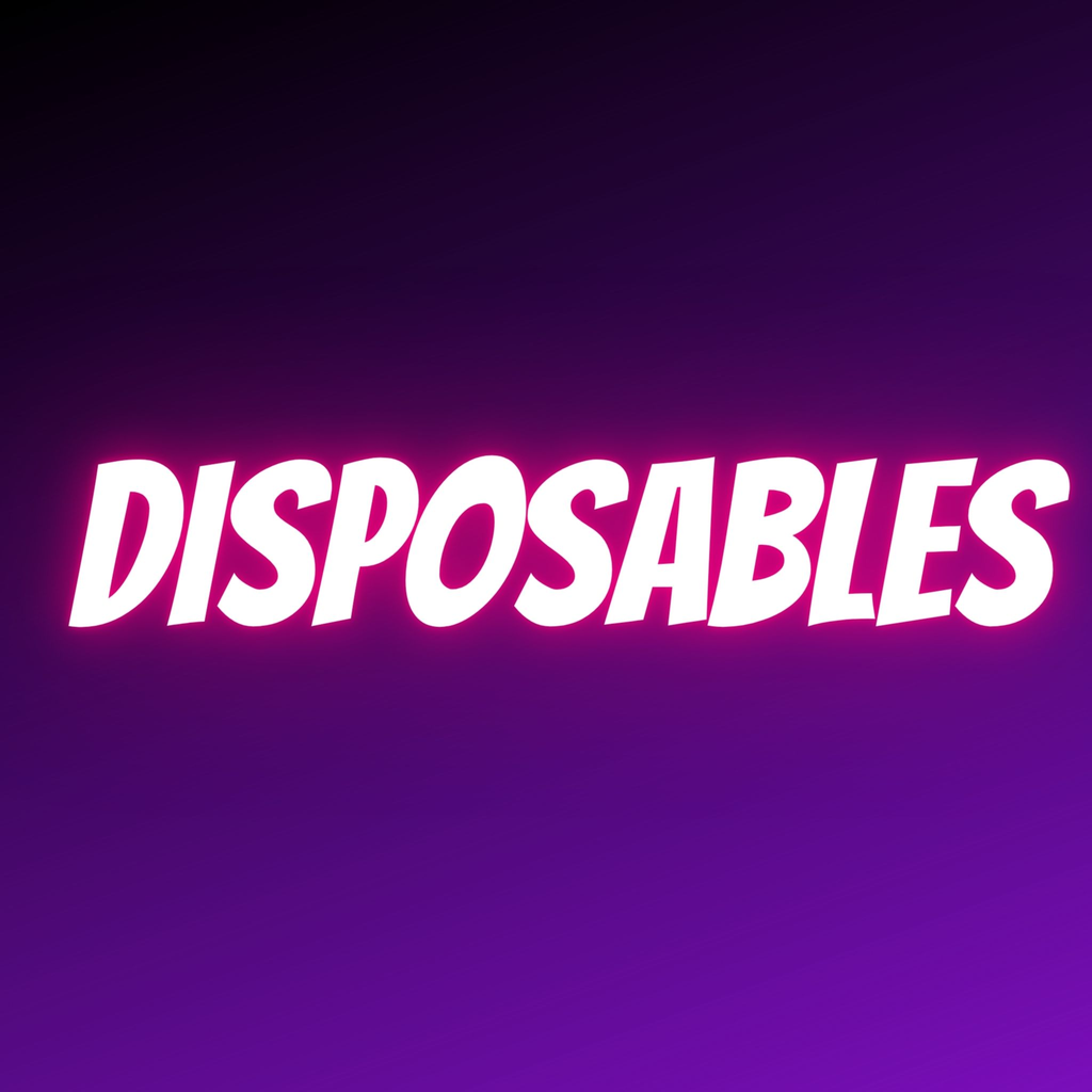Disposables