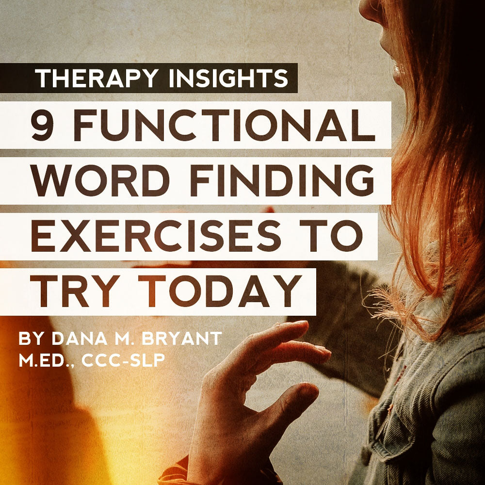 9 Functional Word Finding Exercises To Try Today
