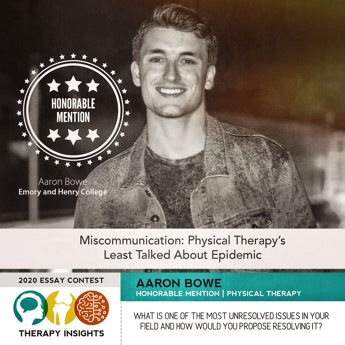 2020 Essay Contest - Honorable Mention: Miscommunication: Physical Therapy's Least Talked About Epidemic by Aaron Bowe