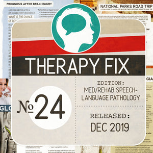 Med/Rehab Speech-Language Pathology Therapy Fix No. 24 (Released Dec 2019)