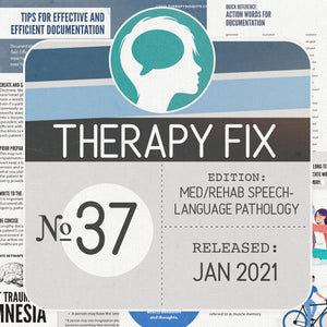 Med/Rehab Speech-Language Pathology Therapy Fix No. 37 (Released January 2021)