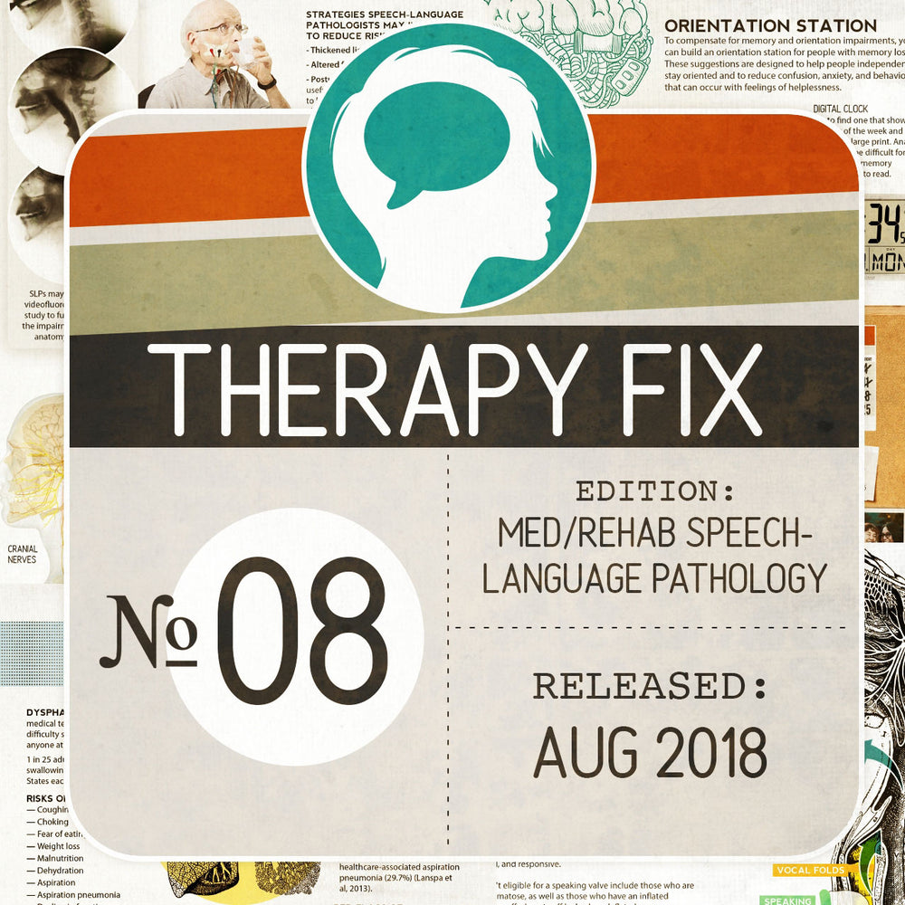 Med/Rehab Speech-Language Pathology Therapy Fix No. 8 (Released Aug 2018)