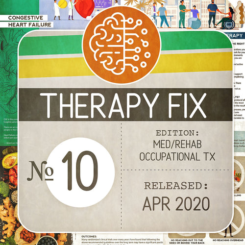 Med/Rehab Occupational Therapy Fix No. 10 (Released Apr 2020)
