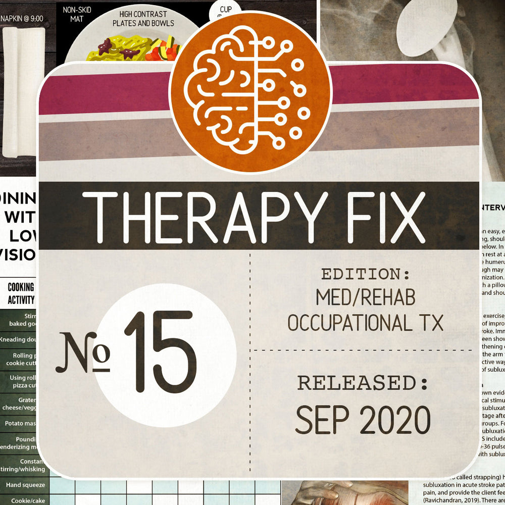 Med/Rehab Occupational Therapy Fix No. 15 (Released September 2020)