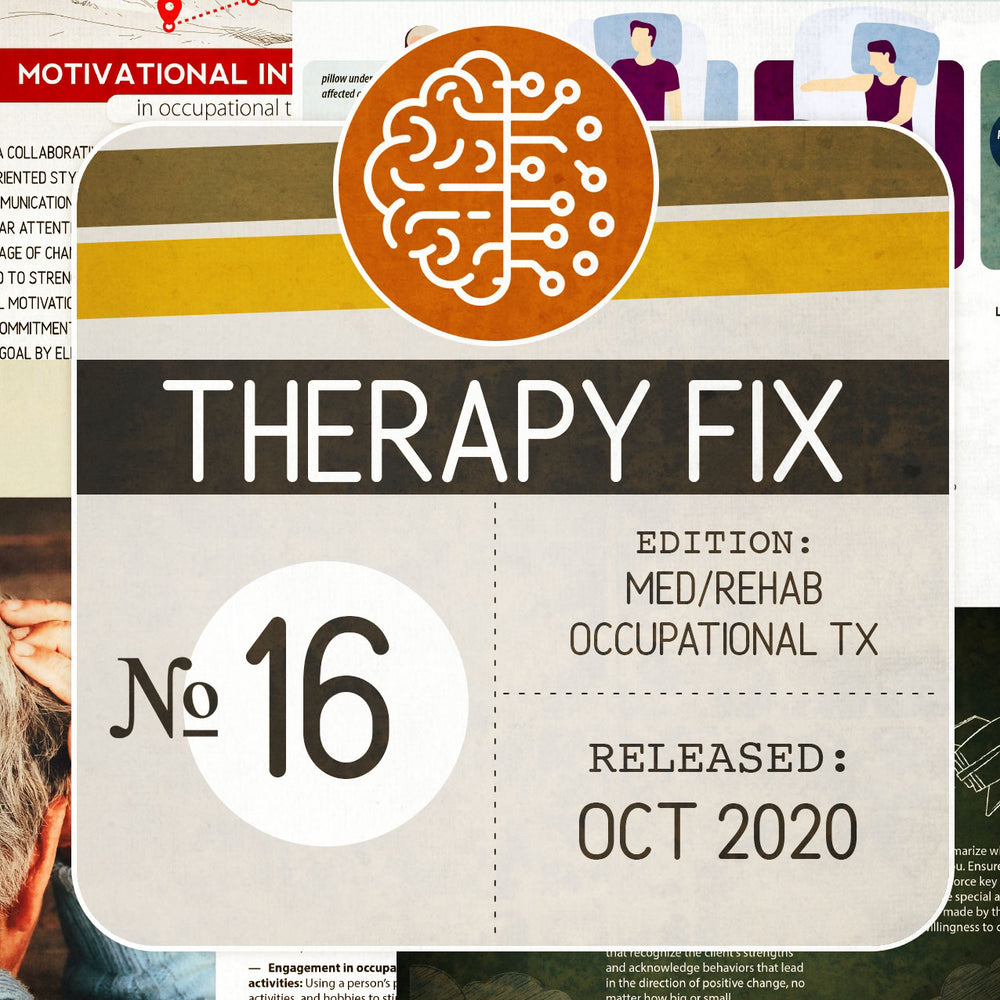 Med/Rehab Occupational Therapy Fix No. 16 (Released October 2020)
