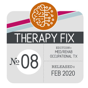 Med/Rehab Occupational Therapy Fix No. 8 (Released Feb 2020)