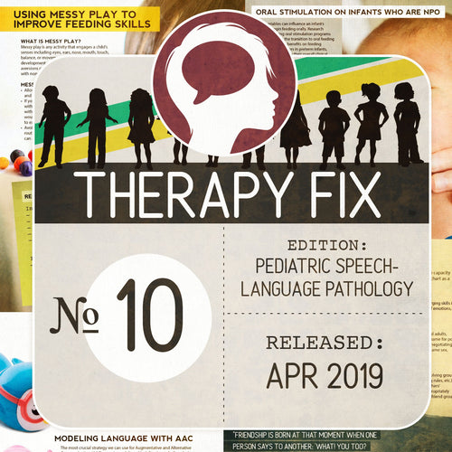 Pediatric Speech-Language Pathology Therapy Fix No. 10 (Released Apr 2019)