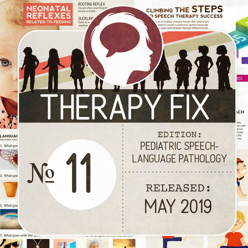 Pediatric Speech-Language Pathology Therapy Fix No. 11 (Released May 2019)