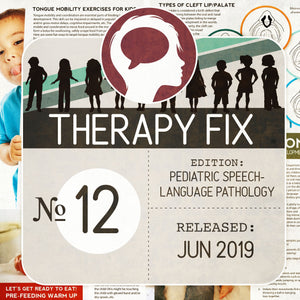 Load image into Gallery viewer, Pediatric Speech-Language Pathology Therapy Fix No. 12 (Released Jun 2019)