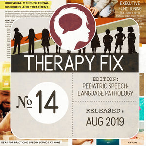 Pediatric Speech-Language Pathology Therapy Fix No. 14 (Released Aug 2018)