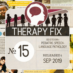 Pediatric Speech-Language Pathology Therapy Fix No. 15 (Released Sep 2019)