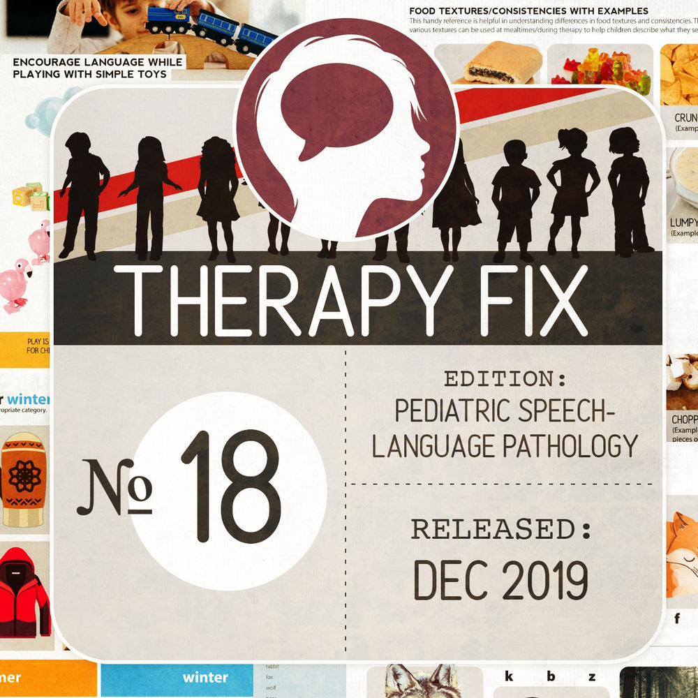 Pediatric Speech-Language Pathology Therapy Fix No. 18 (Released Dec 2019)