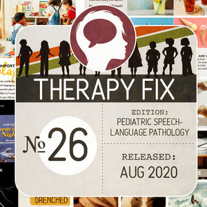 Pediatric Speech-Language Pathology Therapy Fix No. 26 (Released August 2020)
