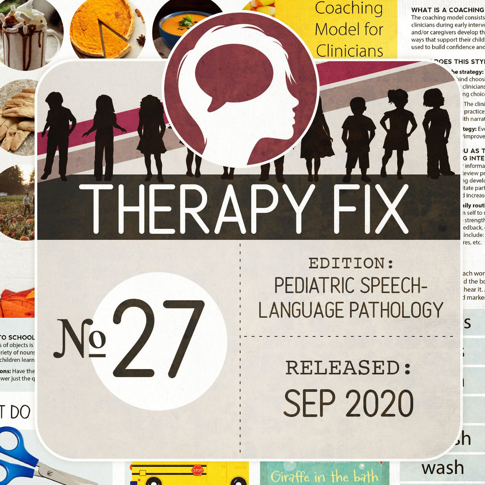 Pediatric Speech-Language Pathology Therapy Fix No. 27 (Released September 2020)