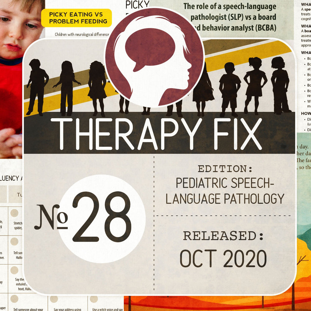 Pediatric Speech-Language Pathology Therapy Fix No. 28 (Released October 2020)