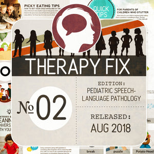 Pediatric Speech-Language Pathology Therapy Fix No. 2 (Released Aug 2018)