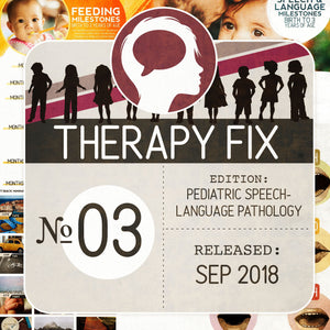 Pediatric Speech-Language Pathology Therapy Fix No. 3 (Released Sep 2018)