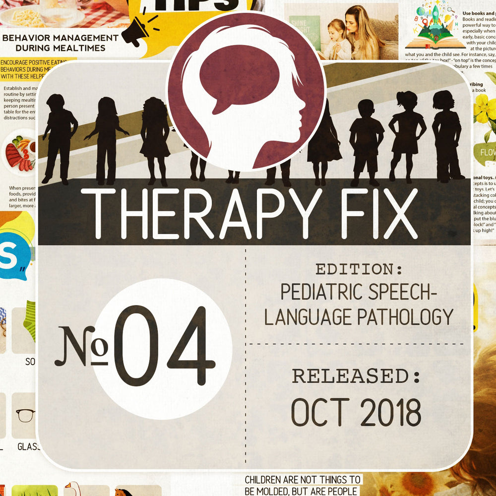 Pediatric Speech-Language Pathology Therapy Fix No. 4 (Released Oct 2018)