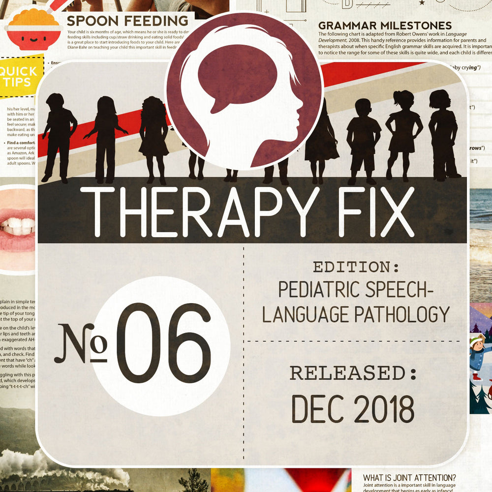 Pediatric Speech-Language Pathology Therapy Fix No. 6 (Released Dec 2018)