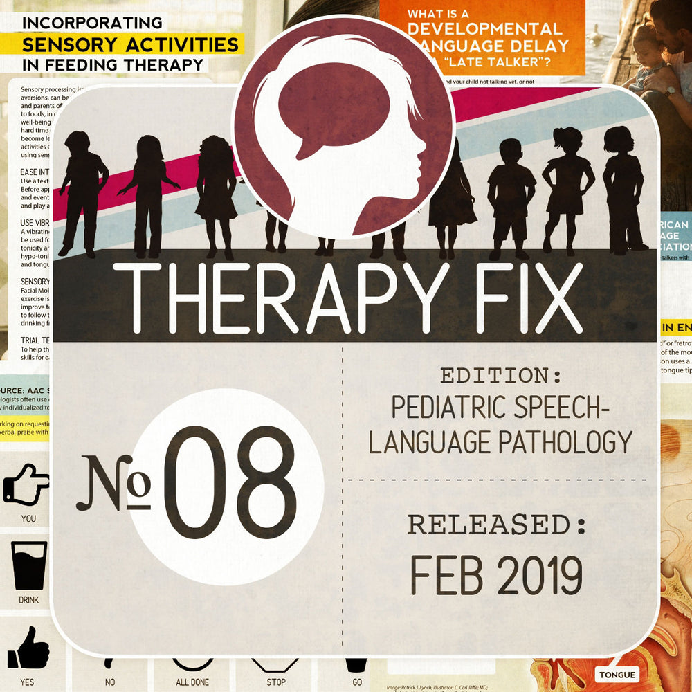 Pediatric Speech-Language Pathology Therapy Fix No. 8 (Released Feb 2019)