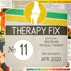 Med/Rehab Physical Therapy Fix No. 11 (Released Apr 2020)