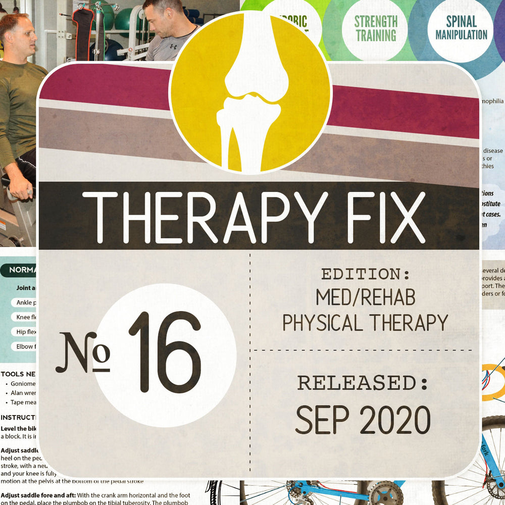 Med/Rehab Physical Therapy Fix No. 16 (Released September 2020)