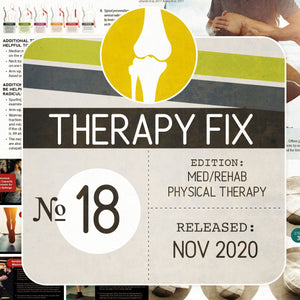 Med/Rehab Physical Therapy Fix No. 18 (Released November 2020)