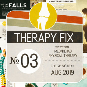 Physical Therapy Fix No. 3 (Released Aug 2019)