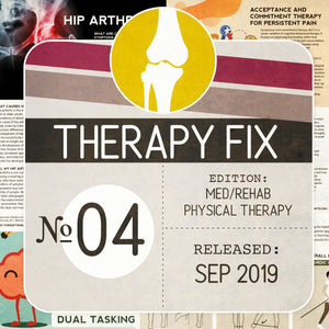 Load image into Gallery viewer, Physical Therapy Fix No. 4 (Released Sep 2019)